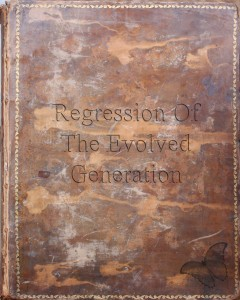 Regression of the Evolved generation